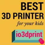 Best 3D Printer for Your Kids in 2017