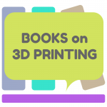Best 3D Printing Books In 2017