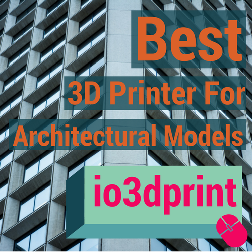 best-3d-printer-for-architectural-models-io3dprint-banner
