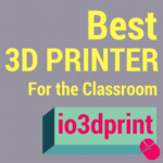 Best 3D Printer for the Classroom