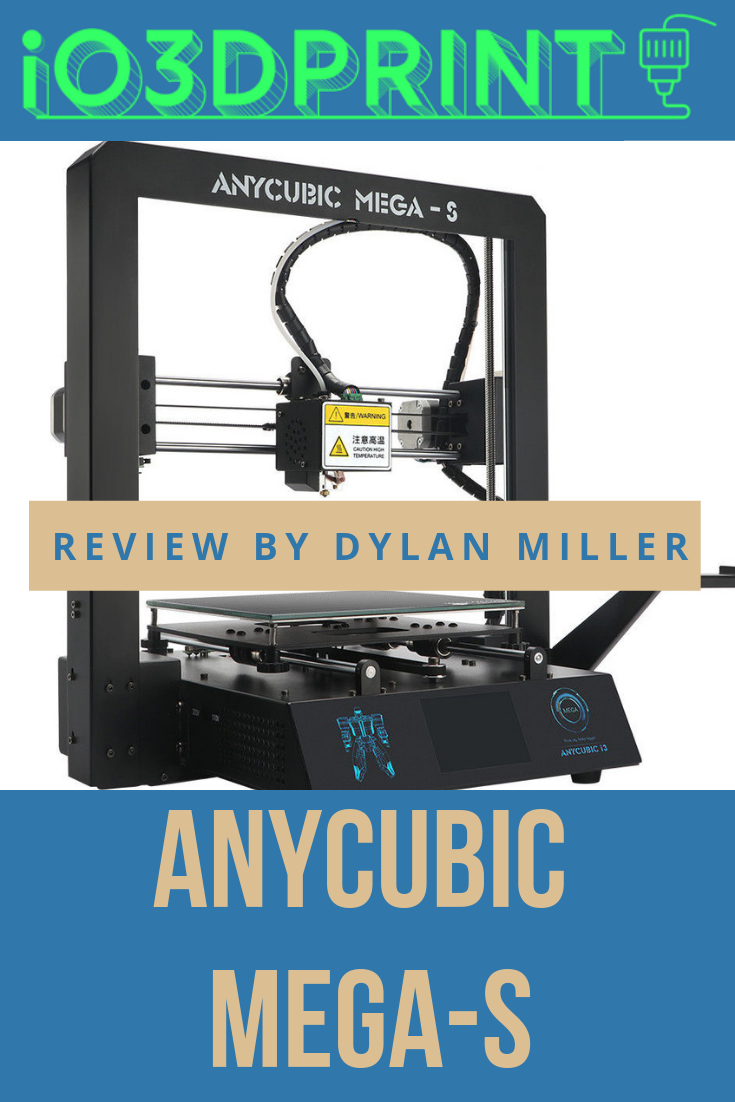 Review: Anycubic Mega-S – io3dprint com