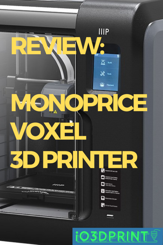 review monoprice voxel 3d printer