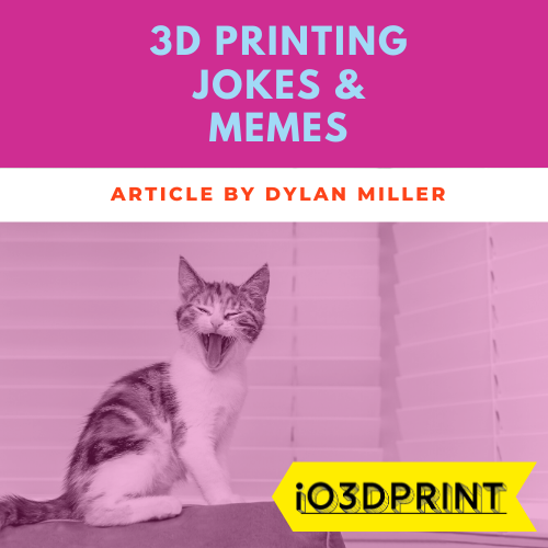 3d-printing-jokes-Square-io3dprint